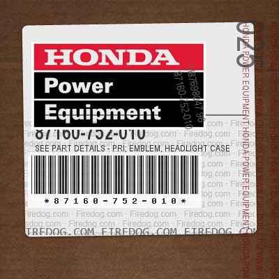 87160-752-010 SEE PART DETAILS - PRI; EMBLEM, HEADLIGHT CASE