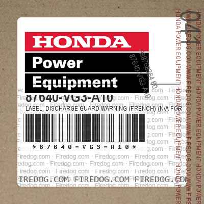 87640-VG3-A10 LABEL, DISCHARGE GUARD WARNING (FRENCH) (N/A FOR USA) | (Optional).