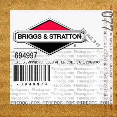 694997 Label-Emissions | Used After Code Date 99093000 Used Before Code Date 00070100