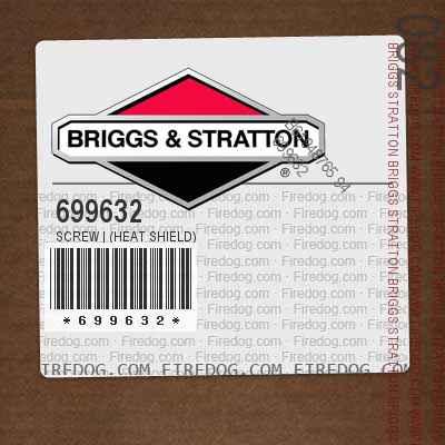 699632 Screw | (Heat Shield)