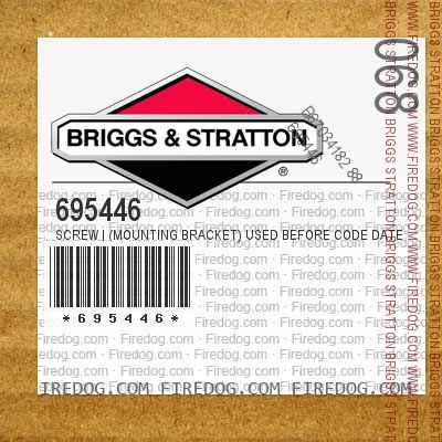 695446 Screw | (Mounting Bracket) Used Before Code Date 01073000