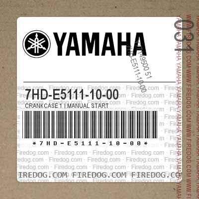 7HD-E5111-10-00 CRANKCASE 1 | MANUAL START