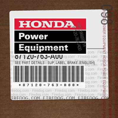 87120-763-A00 SEE PART DETAILS - SUP; LABEL, BRAKE (ENGLISH)