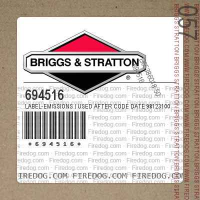 694516 Label-Emissions | Used After Code Date 98123100 Used Before Code Date 99010100