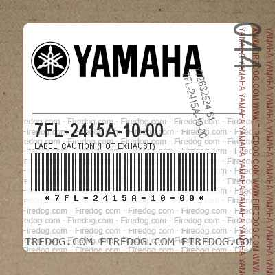 7FL-2415A-10-00 LABEL, CAUTION (HOT EXHAUST)